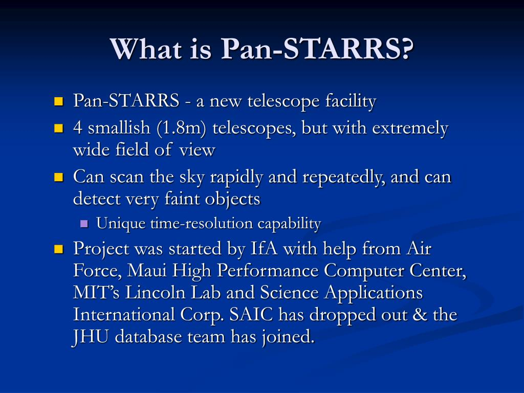 What is Pan-STARRS?