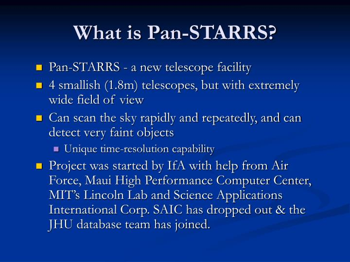 What is pan starrs