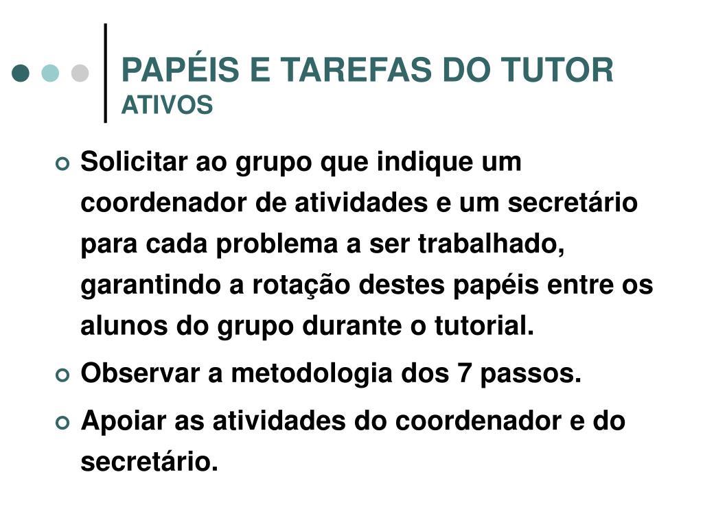 PAPÉIS E TAREFAS DO TUTOR