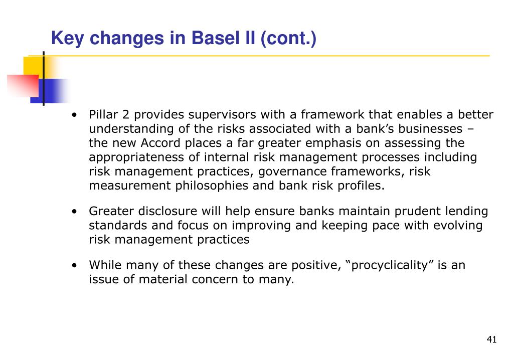 Key changes in Basel II (cont.)