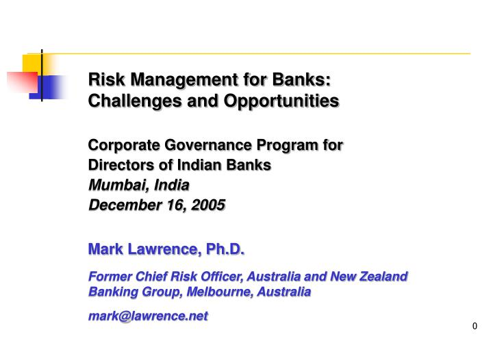 Risk Management for Banks: Challenges and Opportunities