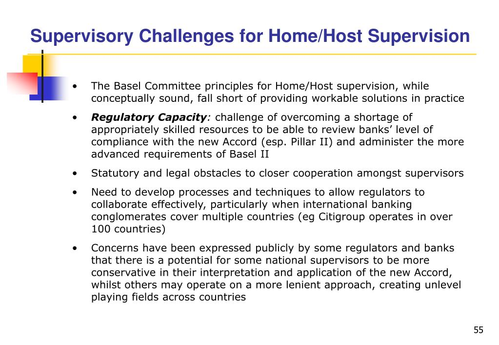 Supervisory Challenges for Home/Host Supervision