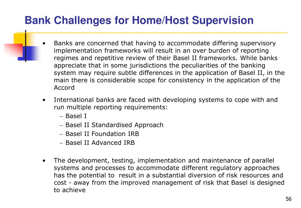 Bank Challenges for Home/Host Supervision