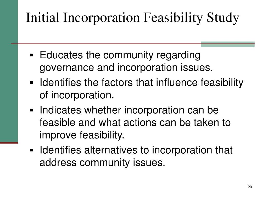 Initial Incorporation Feasibility Study