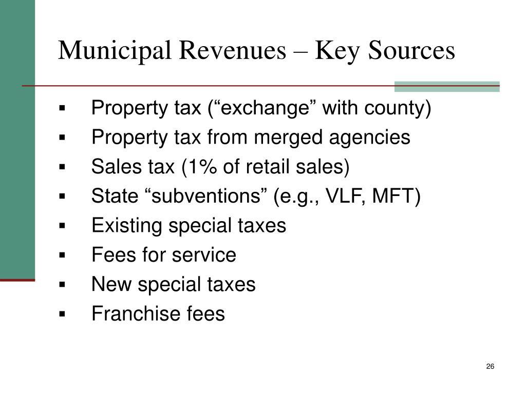 Municipal Revenues – Key Sources