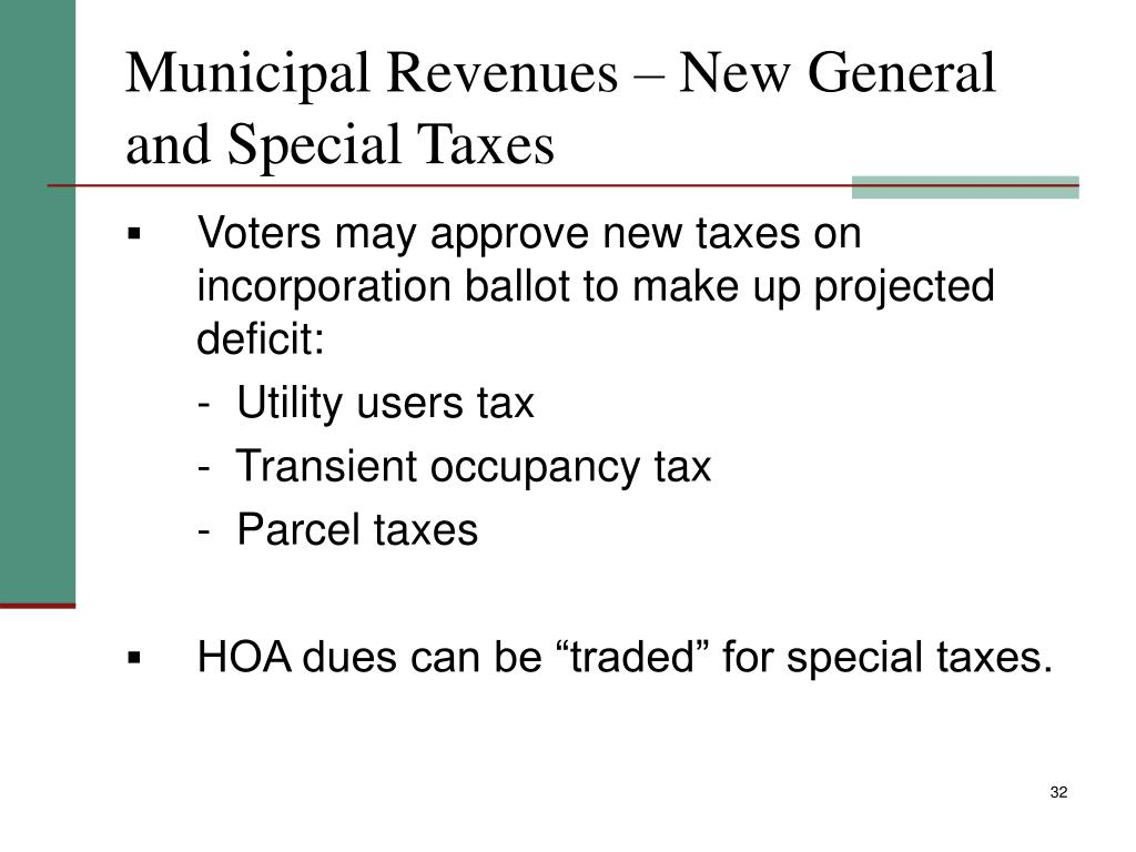 Municipal Revenues – New General and Special Taxes
