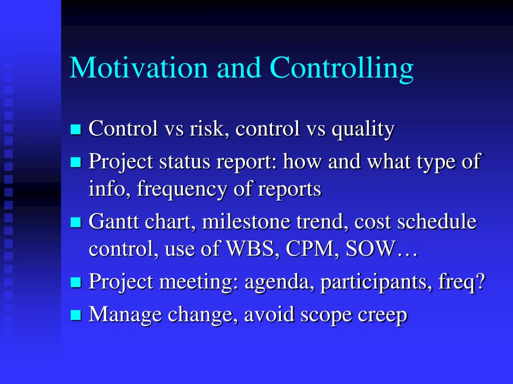 Motivation and Controlling