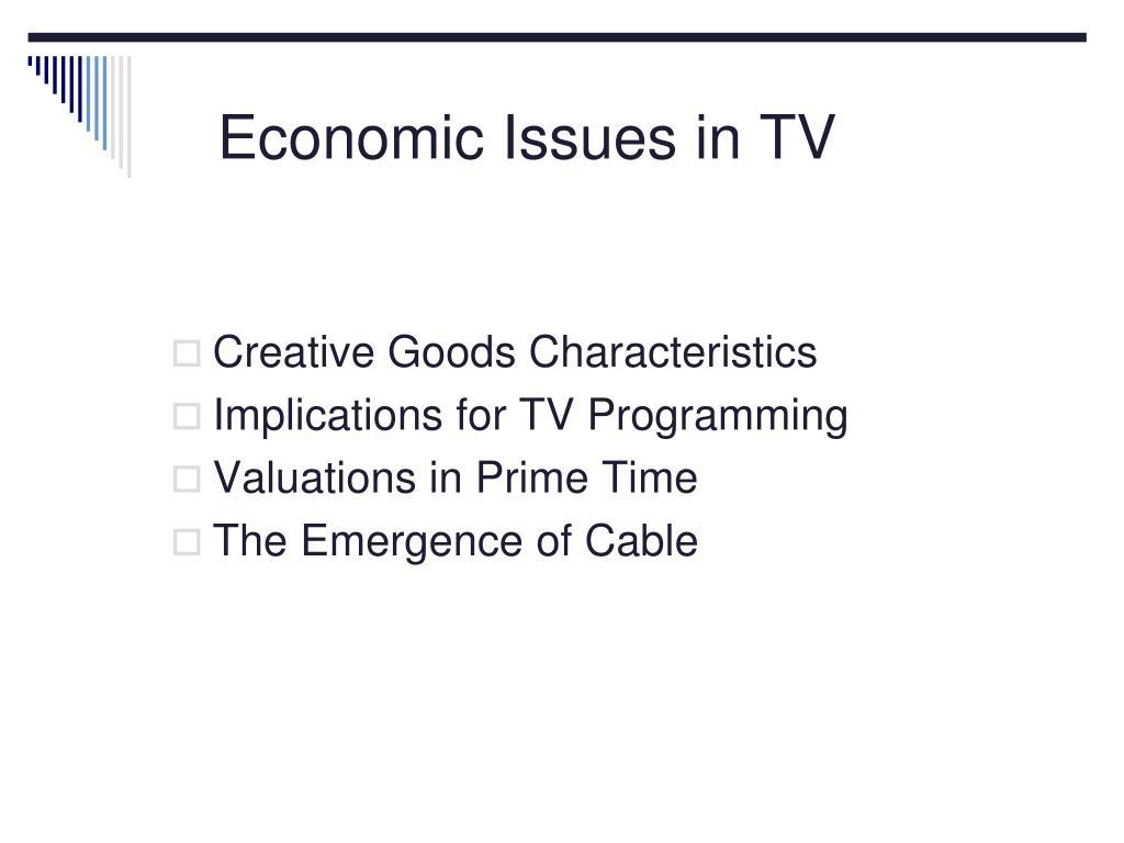 Economic Issues in TV
