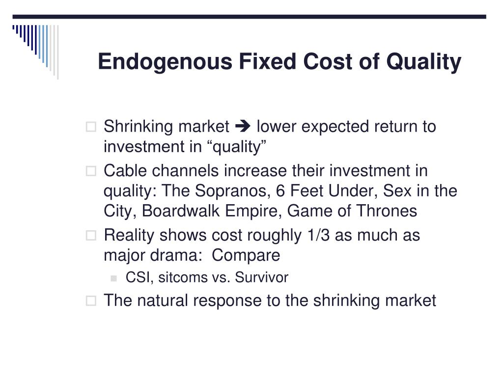 Endogenous Fixed Cost of Quality