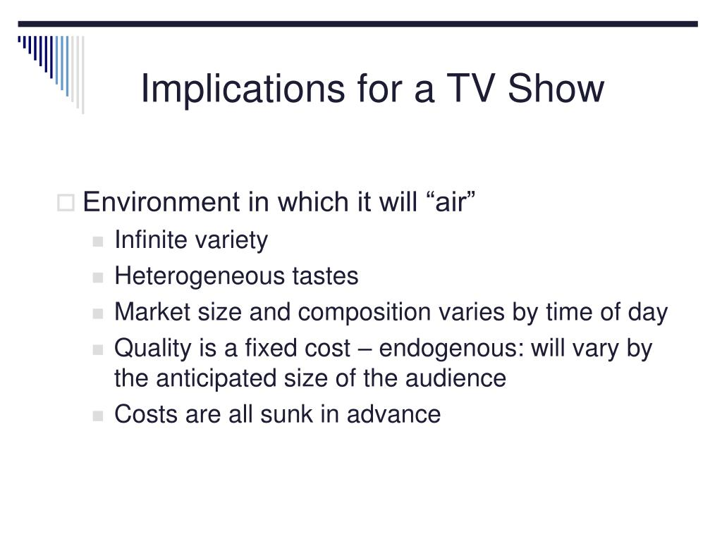 Implications for a TV Show