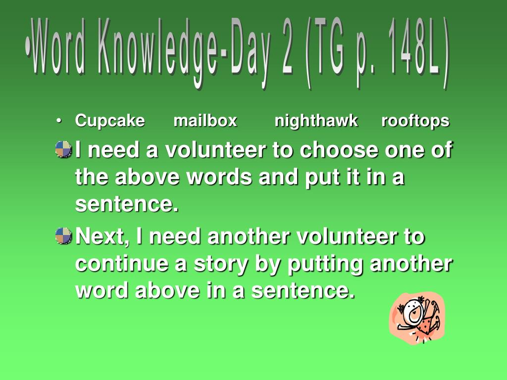Word Knowledge-Day 2 (TG p. 148L)