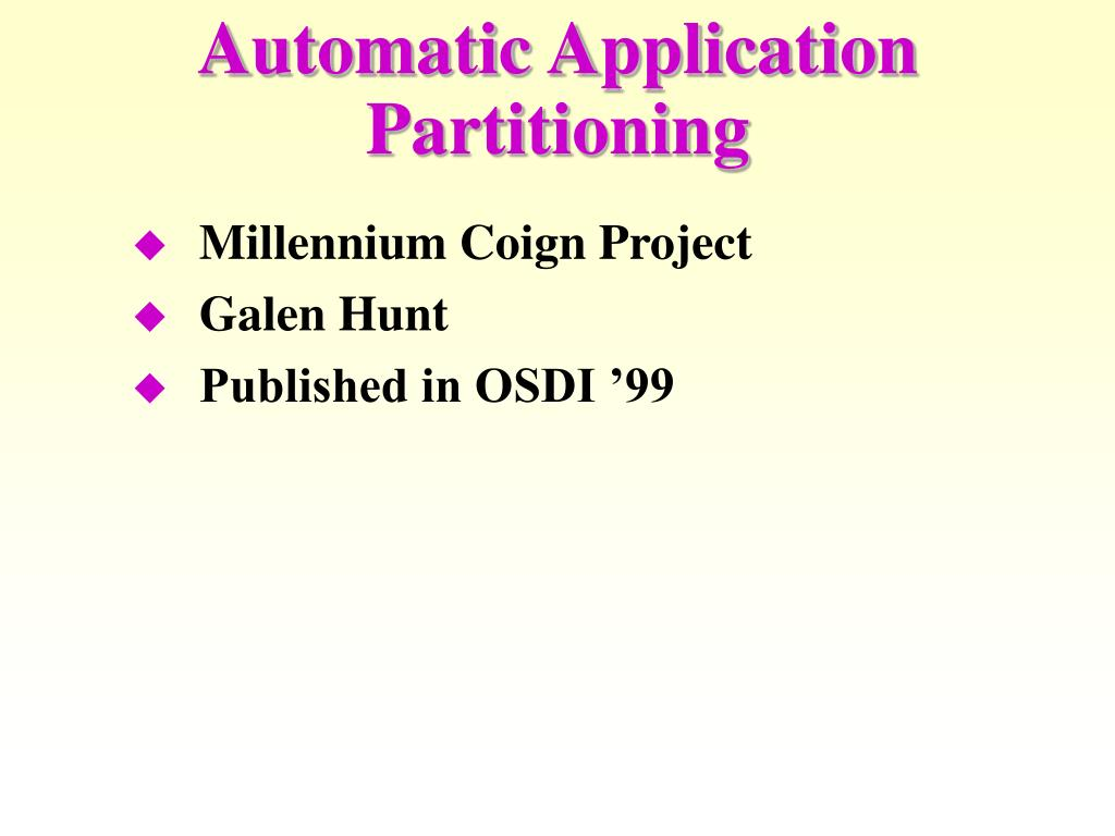 Automatic Application Partitioning