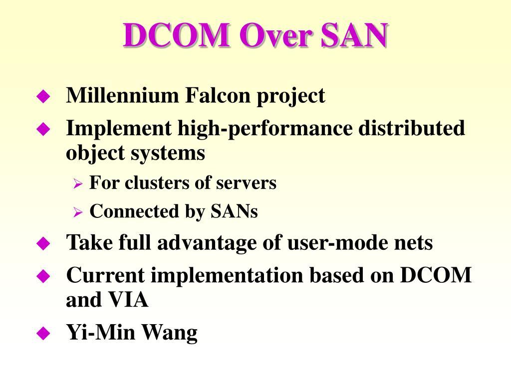 DCOM Over SAN