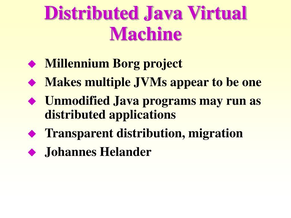 Distributed Java Virtual Machine