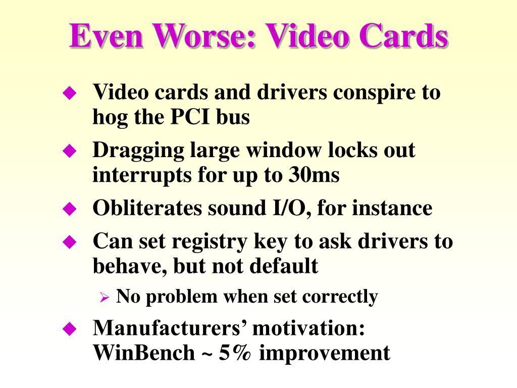 Even Worse: Video Cards