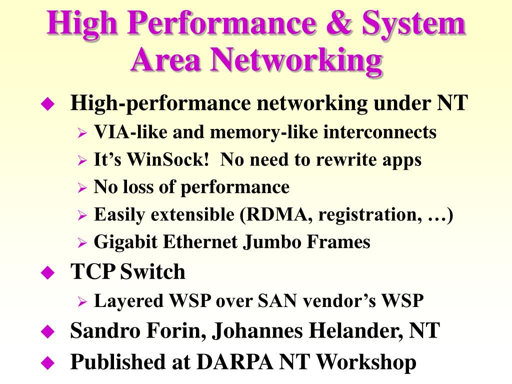 High Performance & System Area Networking