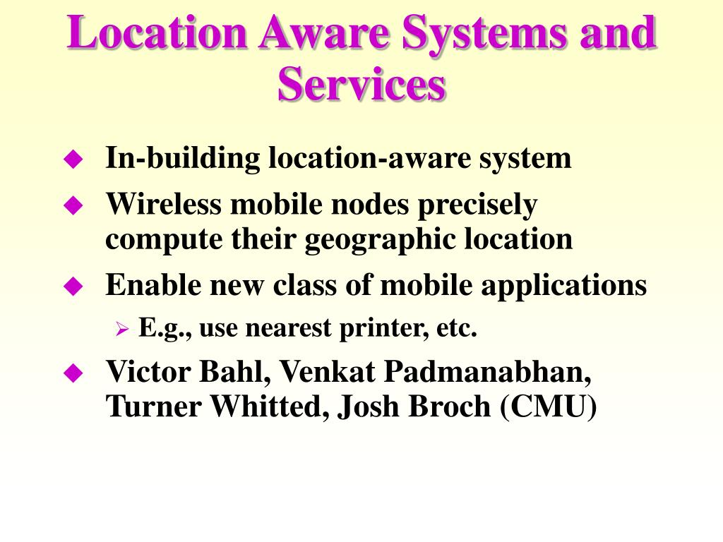 Location Aware Systems and Services