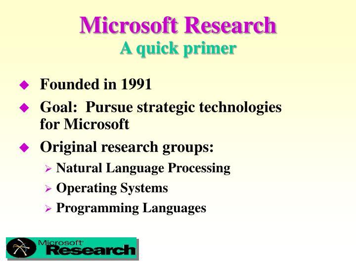 Microsoft research a quick primer