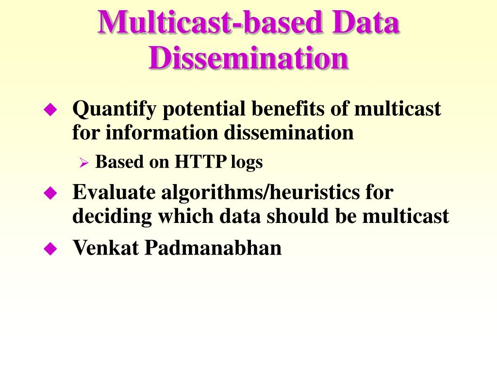 Multicast-based Data Dissemination