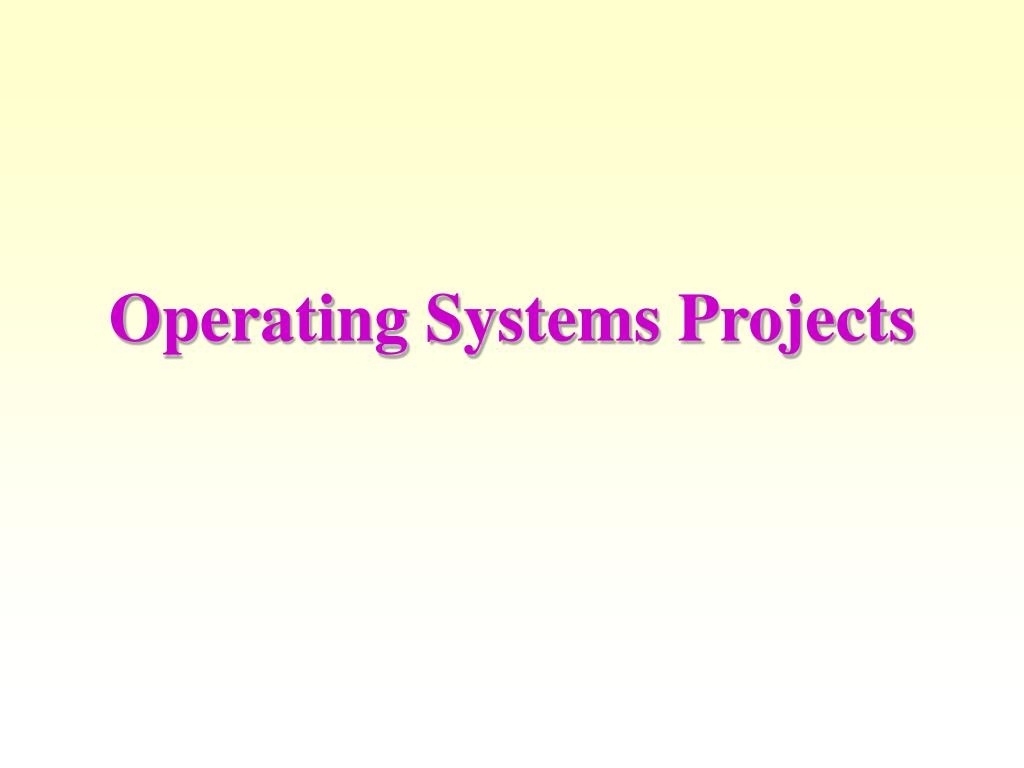 Operating Systems Projects