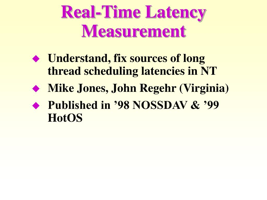 Real-Time Latency Measurement