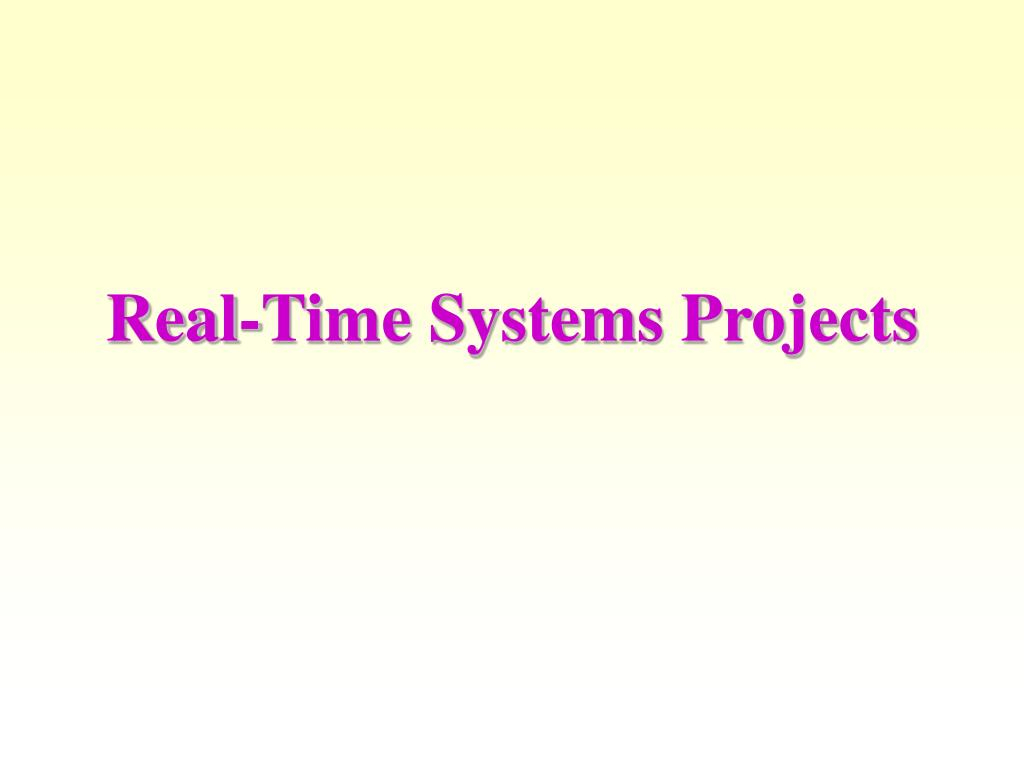 Real-Time Systems Projects