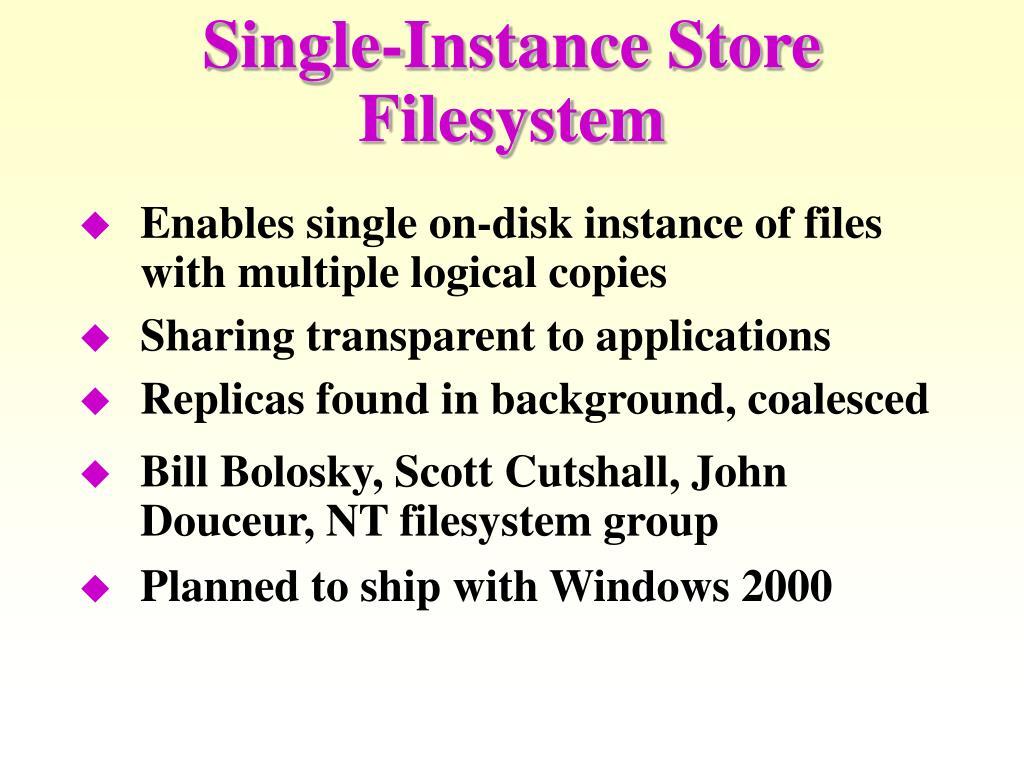 Single-Instance Store Filesystem