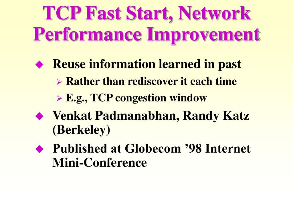 TCP Fast Start, Network Performance Improvement