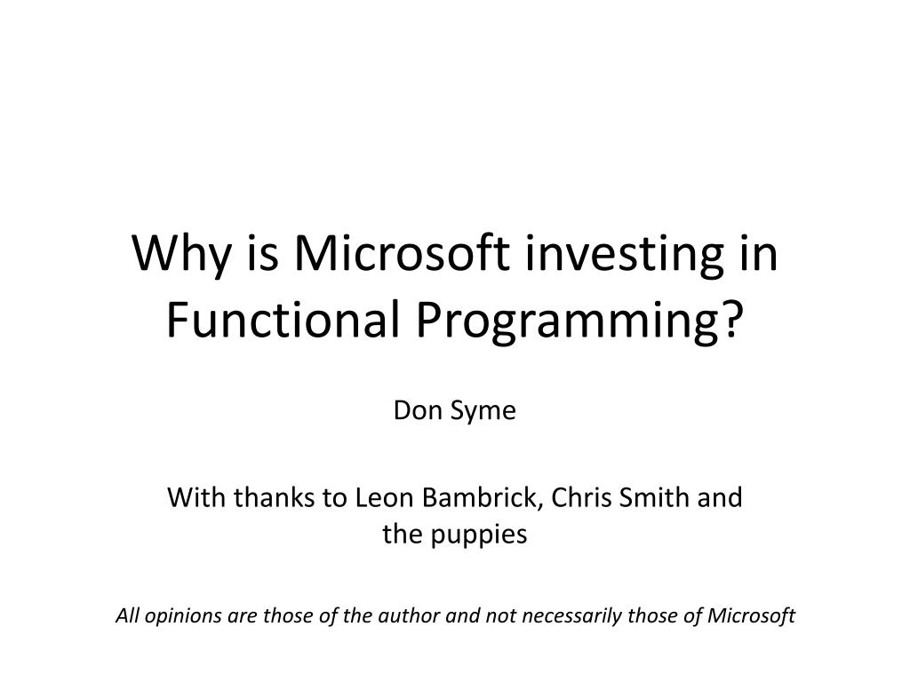 why is microsoft investing in functional programming l.