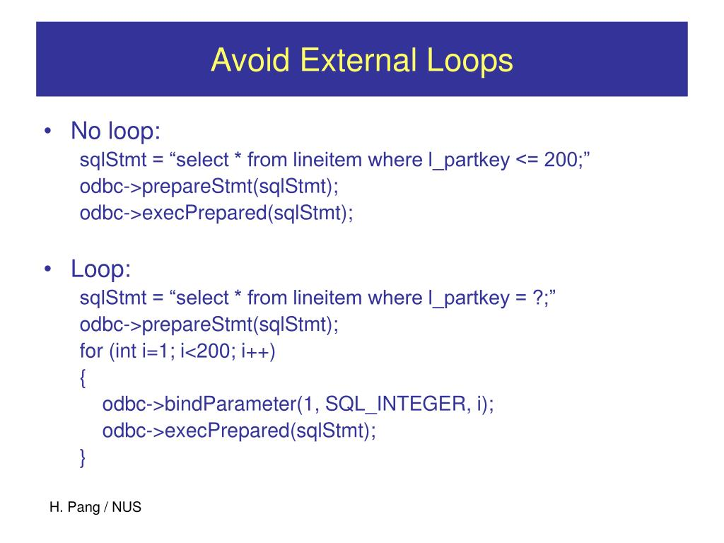 Avoid External Loops