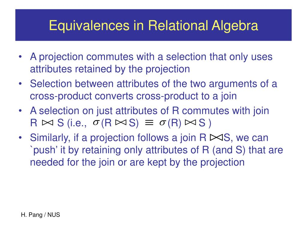 Equivalences in Relational Algebra