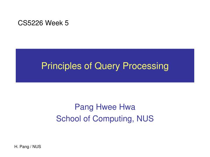 Principles of query processing