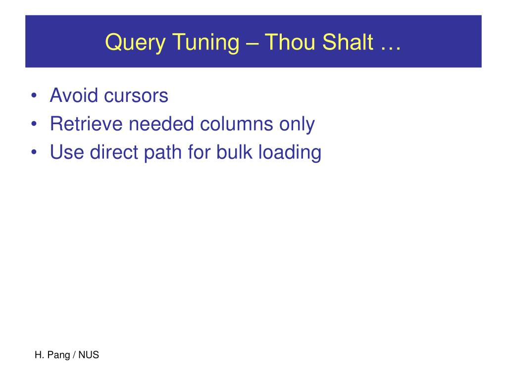 Query Tuning – Thou Shalt …
