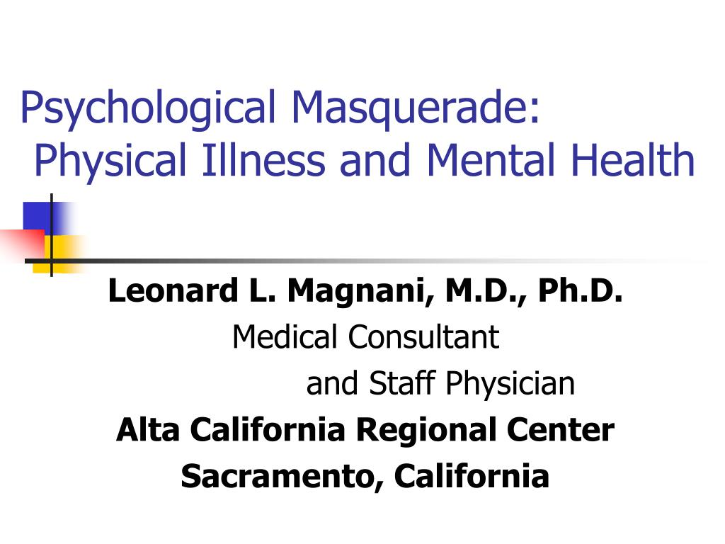 psychological masquerade physical illness and mental health l.