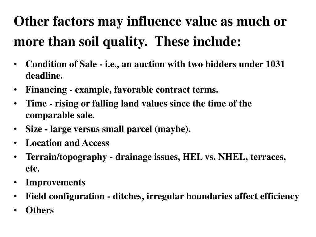 Other factors may influence value as much or