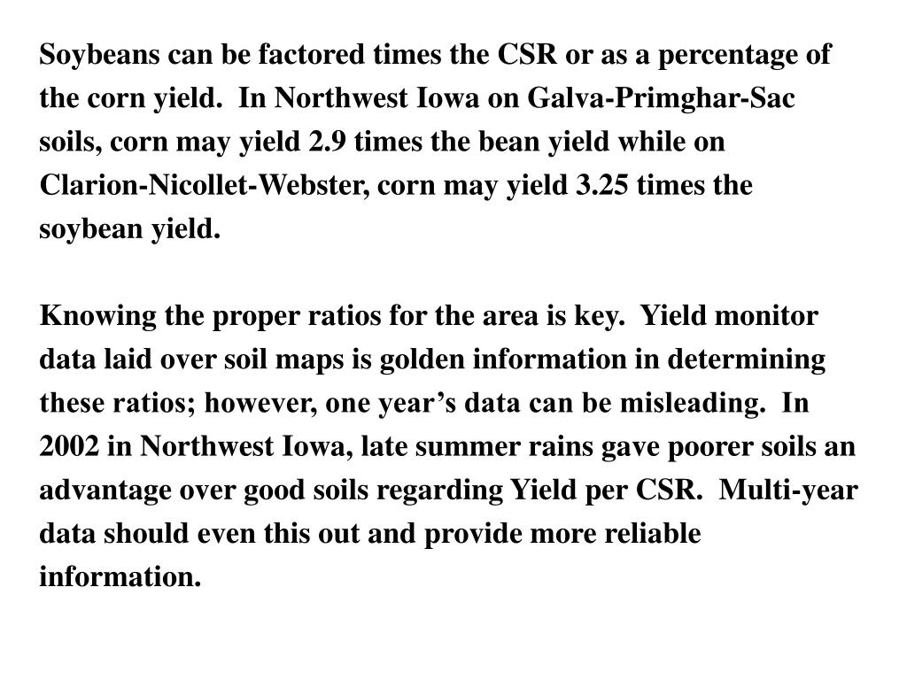 Soybeans can be factored times the CSR or as a percentage of