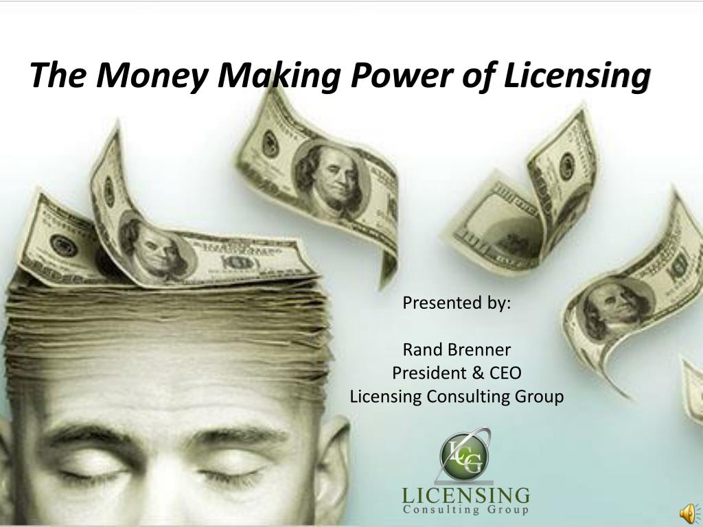 the money making power of licensing