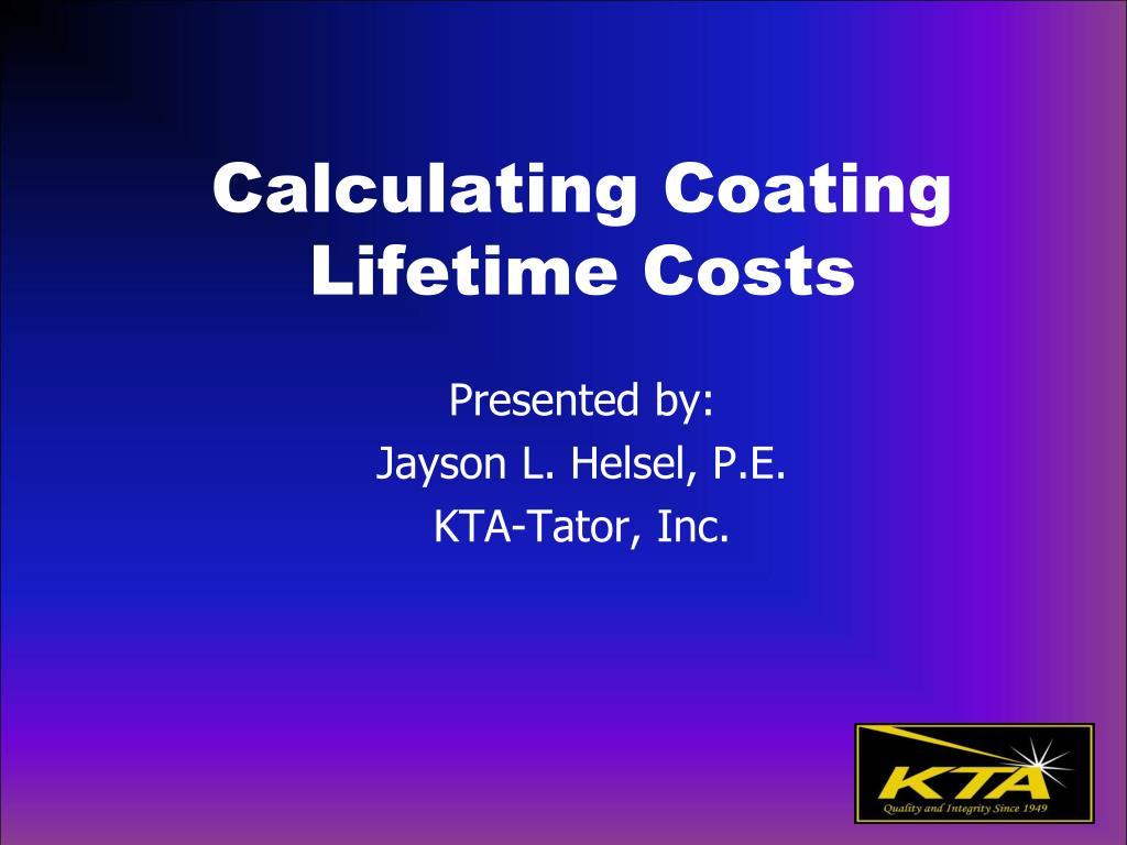 calculating coating lifetime costs l.