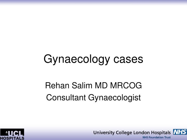 Gynaecology cases
