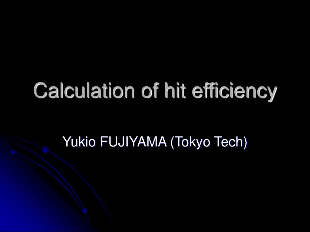 calculation of hit efficiency l.
