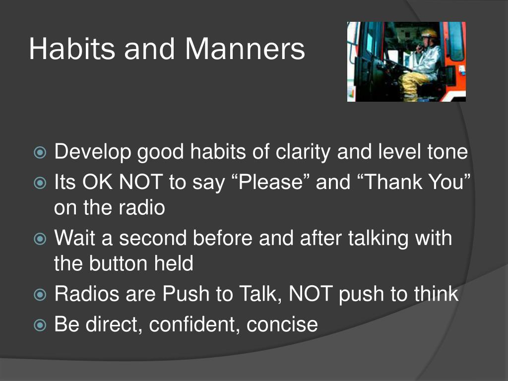 Habits and Manners