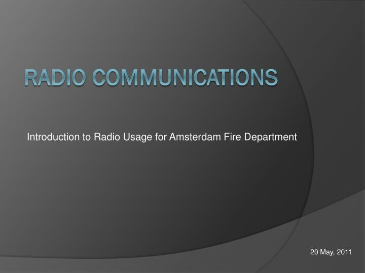 Introduction to radio usage for amsterdam fire department