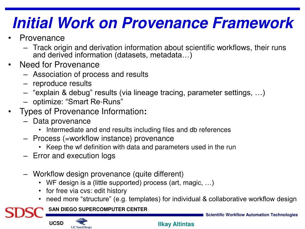 Initial Work on Provenance Framework