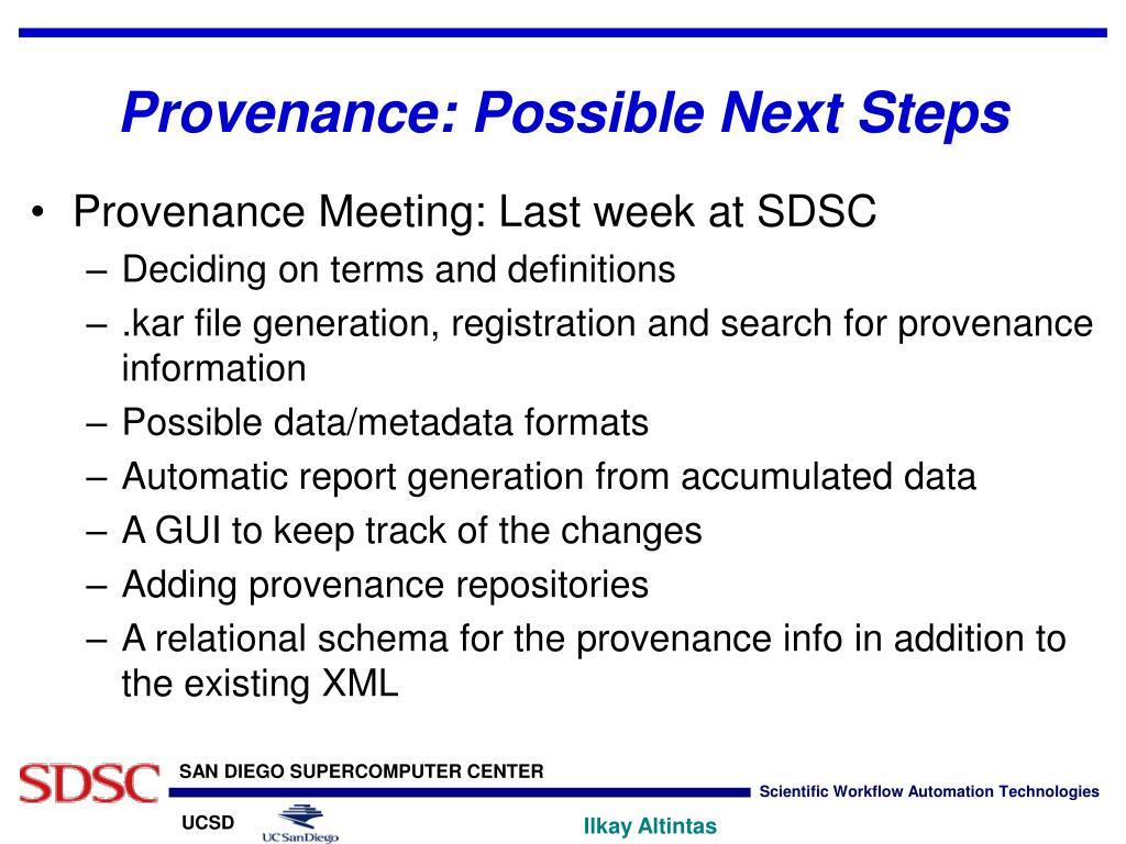 Provenance: Possible Next Steps