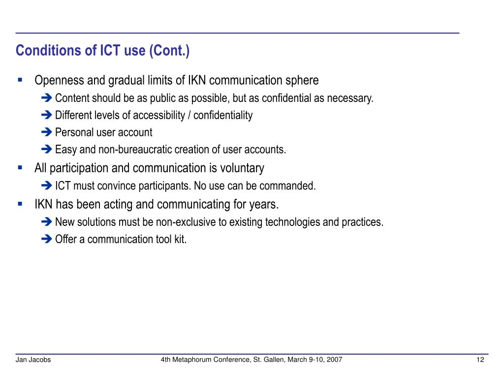 Conditions of ICT use (Cont.)