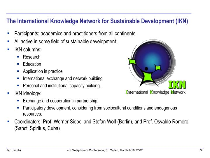 The international knowledge network for sustainable development ikn