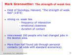 mark granovetter the strength of weak ties