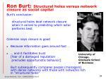 ron burt structural holes versus network closure as social capital