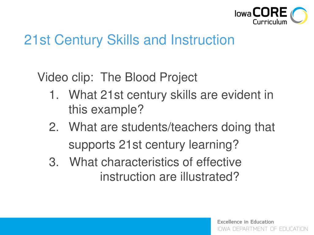21st Century Skills and Instruction