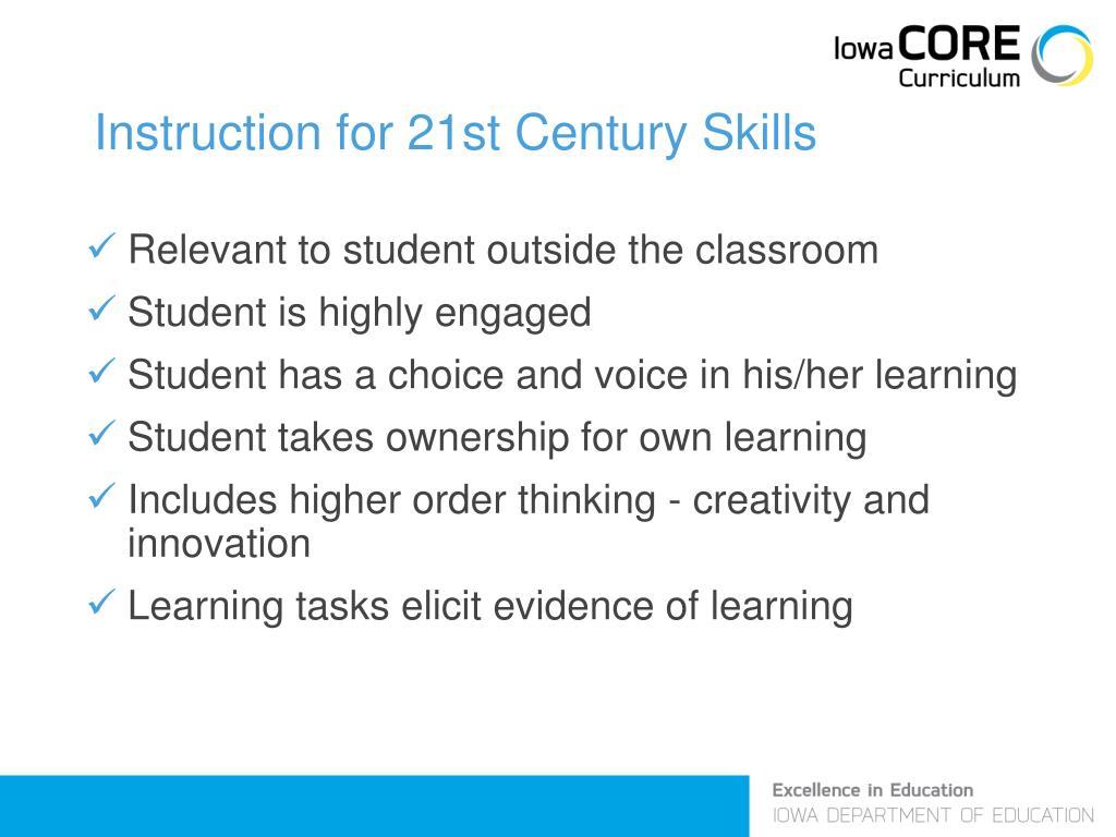 Instruction for 21st Century Skills